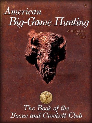 American BigGame Hunting (Acorn Series)