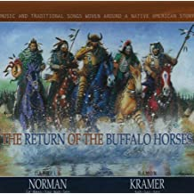 Return of the Buffalo Horses by Darrell Norman (2001-03-13)
