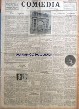 COMOEDIA du 09/05/1926 - LE CHAPITRE DU COSTUME-TON CHAPEAU PAR PHILINTE A L'ACADEMIE DES BEAUX-ARTS-M. ANDRE MESSAGER SUCCEDE A PALADILHE PAR PIERRE MAUDRU LA LEGION D'HONNEUR ET L'EXPOSITION DES ARTS DECORATIFS PAR Y. R. LA FIN DU NOUVEAU CIRQUE-LE CIRQUE MAGIQUE BATI SUR DE L'EAU PAR P. D. UN PRIX+« BIZARRE-UNE BAGUE D'HONNEUR AUX AUTEURS ET AUX ARTISTES VIENNOIS UNE BIBLIOTHEQUE PEU CONNUE-LES PRECIEUX MANUSCRITS DE L'ECOLE DE GUERRE PAR MAX FRANTEL L'INAUGURATION DU CAFE ANGLAIS L