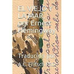 EL VIEJO Y LA MAR, por Ernest Hemingway - Premio Pulitzer 1953