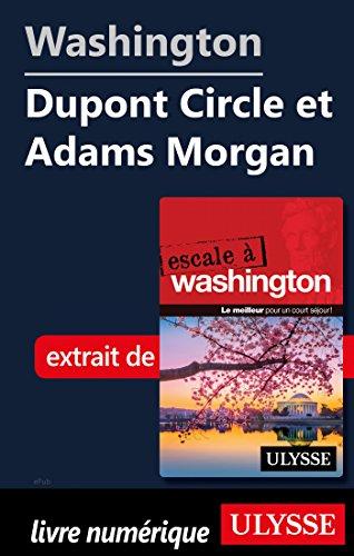 Descargar Libro Washington - Dupont Circle et Adams Morgan de Lorette Pierson