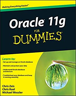 Oracle 11g For Dummies by [Zeis, Chris, Ruel, Chris]