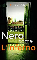 Nero come l'Inferno: Seconda Parte