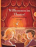 Willkommen im Theater: Eine Theaterbesichtigung für Kinder
