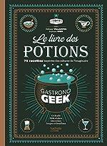 Le livre des potions par Gastronogeek de Thibaud Villanova