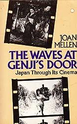 The Waves at Genji's Door: Japan Through Its Cinema
