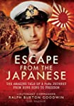 Escape from the Japanese: The Amazing...