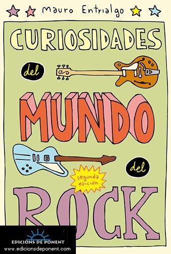 Curiosidades del mundo del rock (Crepúsculo) por Mauro Entrialgo Ibarrondo