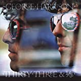 Thirty Three & 1/3 by George Harrison (2004-02-24)