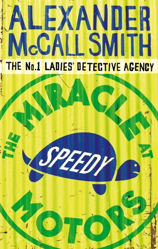 The Miracle At Speedy Motors (No. 1 Ladies' Detective Agency series Book 9) (English Edition) (E-serie Motor)