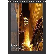 Istanbul - Besondere Einblicke (Tischkalender 2018 DIN A5 hoch): Die türkische Metropole am Bosporus (Monatskalender, 14 Seiten ) (CALVENDO Orte)