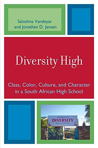[Diversity High: Class, Color, Culture, and Character in a South African High School] (By: Saloshna Vandeyar) [published: August, 2008]
