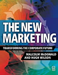 New Marketing: Drive the Digital Market or It Will Drive You by Malcolm McDonald (1-Sep-2002) Paperback