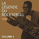 La légende du Rock 'n' Roll, vol. 4 1955 (Graine De Violence...)