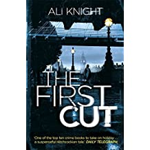 The First Cut by Ali Knight (2012-10-11)