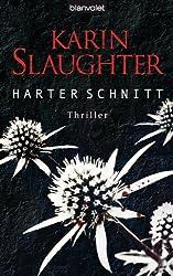 Harter Schnitt: Thriller (Georgia-Serie 3)