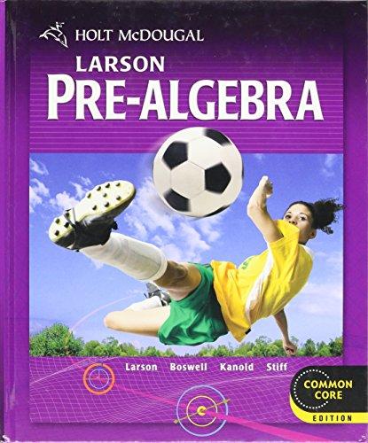 Larson Pre-Algebra: Common Core Edition par Holt McDougal