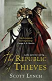 The Republic of Thieves: The Gentleman Bastard Sequence, Book Three
