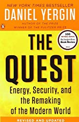 The Quest: Energy, Security, and the Remaking of the Modern World by Daniel Yergin (2012-09-26)