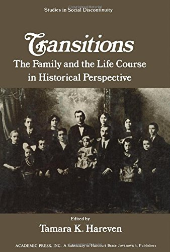 transitions-family-and-life-course-in-historical-perspectives-studies-in-social-discontinuity