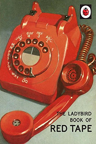the-ladybird-book-of-red-tape-ladybirds-for-grown-ups