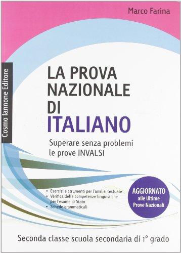 La prova nazionale di italiano. Per la 2 classe della Scuola media