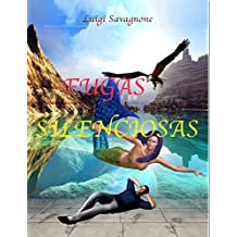 Fugas silenciosas (Spanish Edition)