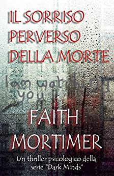 Il sorriso perverso della morte di [Mortimer, Faith]