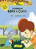 Les enquêtes de Max et Coco - Pas si bête !