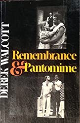 Remembrance and Pantomime by D. Walcott (1980-06-05)