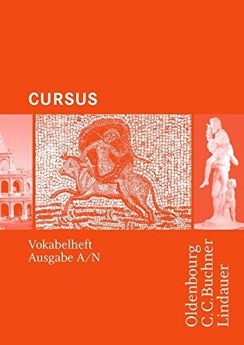 Cursus - Ausgaben A und N: Cursus Ausgabe A/N - Vokabelheft
