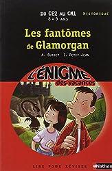 Cahier de vacances  - Enigmes vacances Les fantômes de Glamorgan