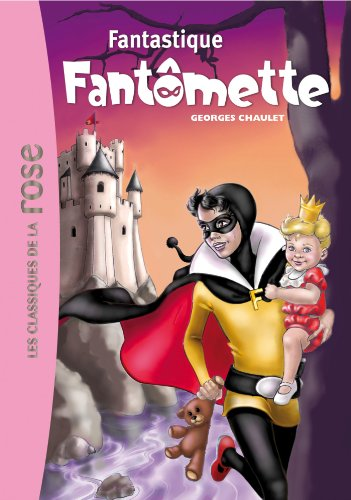 Fantômette 36 - Fantastique Fantômette
