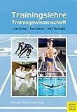 Trainingslehre   Trainingswissenschaft: Leistung   Training   Wettkampf