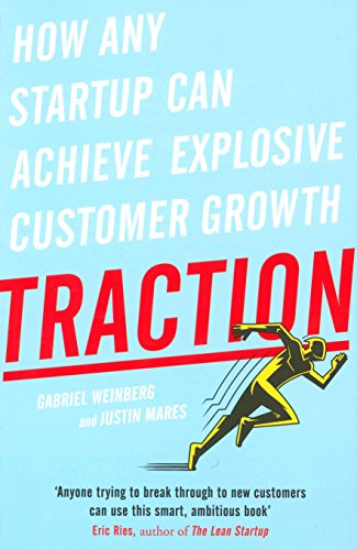 Traction por Gabriel Weinberg And Justin Mares