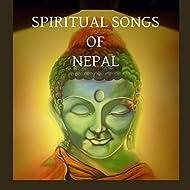 Spiritual Songs Of Nepal
