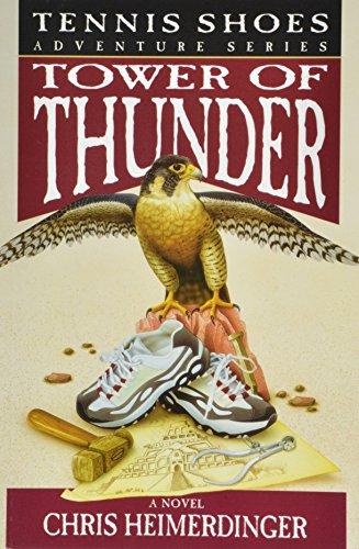 Tower of Thunder (Tennis Shoes Series) por Chris Heimerdinger