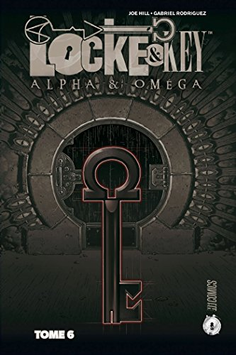Locke & Key, T6 : Alpha & Omega par Joe Hill