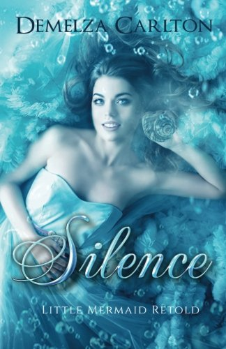 Silence: Little Mermaid Retold: Volume 5 (Romance a Medieval Fairytale)