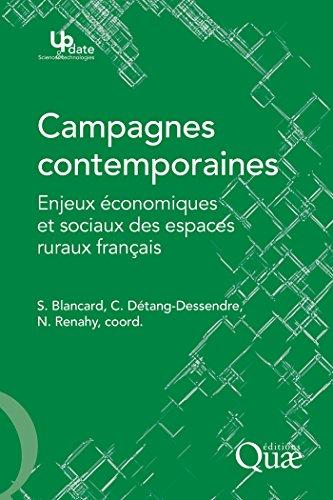 Campagnes contemporaines: Enjeux conomiques et sociaux des espaces ruraux franais
