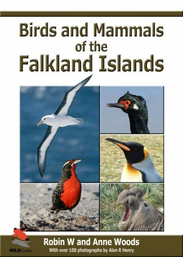 Birds and Mammals of the Falkland Islands (WILDGuides) by Robin Woods (2006-01-21)