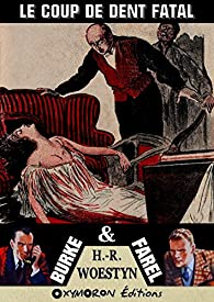 Le coup de dent fatal par H.R. Woestyn