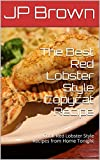 Best Home Styles Cat Foods - The Best Red Lobster Style Copycat Recipes: Cook Review