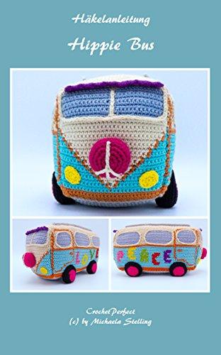 Häkelanleitung (001): Hippie Bus (CrochetPerfect)