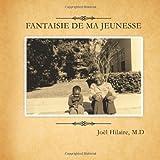 Telecharger Livres Fantaisie de Ma Jeunesse (PDF,EPUB,MOBI) gratuits en Francaise