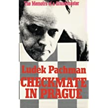 Checkmate in Prague The Memoirs of a Grandmaster by Ludek Pachman (2012-06-26)