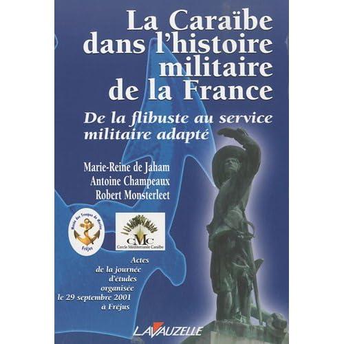 La Caraïbe dans l'histoire militaire de la France