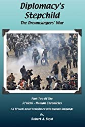 Diplomacy's Stepchild - The Dreamsingers' War
