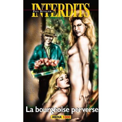 Les interdits n°291 : la bourgeoise perverse