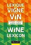 Lexique de la vigne et du vin: Fran�a...